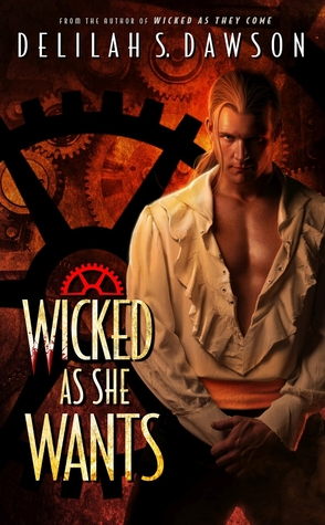 Wicked as She Wants by Delilah S. Dawson