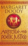 Aristotle and Poetic Justice by Margaret Doody