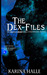 The Dex-Files