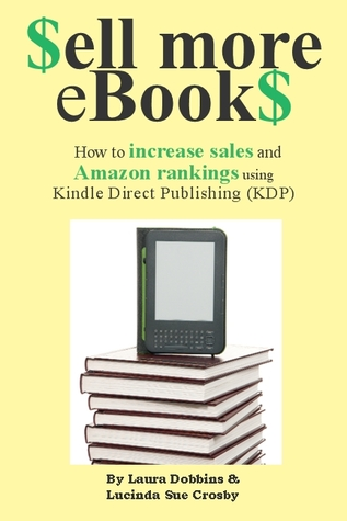 $ell More eBook$ - How to increase sales and Amazon rankings ... by Lucinda Sue Crosby