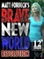 Matt Forbeck's Brave New World: Resolution (Matt Forbeck's Brave New World, #3)