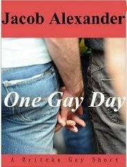 One Gay Day (A Briteka Gay Short)