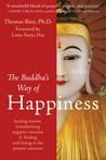 The Buddha's Way of Happiness: Healing Sorrow, Transforming Negative Emotion & Finding Well-Being in the Present Moment