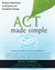 ACT Made Simple: An Easy-To...