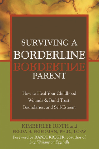 Surviving a Borderline Parent by Kimberlee Roth