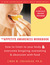 The Appetite Awareness Workbook: How to Listen to Your Body and Overcome Bingeing, Overeating, and Obsession with Food