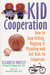Kid Cooperation: How to Sto...