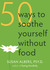 50 Ways to Soothe Yourself ...
