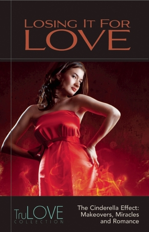 Losing It for Love (TruLove Collection)