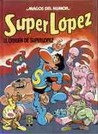 Superlópez - El origen de Superlópez