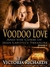Voodoo Love (Episode 1) (Gun Totin' Hottie)