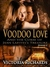 Voodoo Love (Episode 3) by Victoria Richards