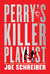 Perry's Killer Playlist (Pe...