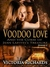 Voodoo Love (Episode 2) by Victoria Richards