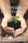 The Voyage of Cultivation