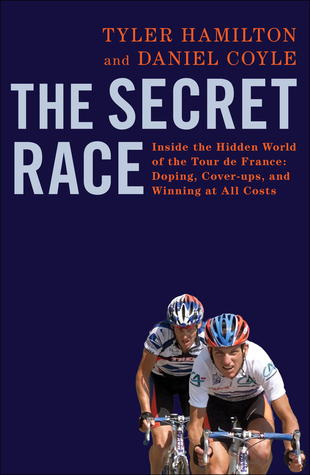 The Secret Race by Tyler  Hamilton