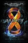 Breath (Riders of the Apocalypse, #4)