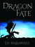 Dragon Fate (War of the Bla...
