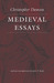 Medieval Essays (The Works of Christopher Dawson)