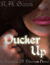 Pucker Up (Damsels of Distress, #1)