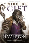 The Riddler's Gift (Tales of the Lifesong, #1)