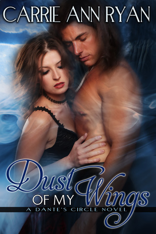 Dust of My Wings by Carrie Ann Ryan