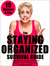 The Staying Organized Survi...