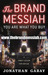 The Brand Messiah by Jonathan Gabay