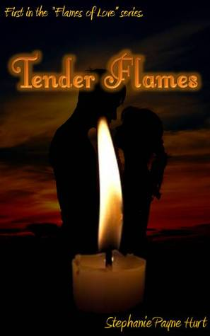 Tender Flames (Flames of Lover, #1)
