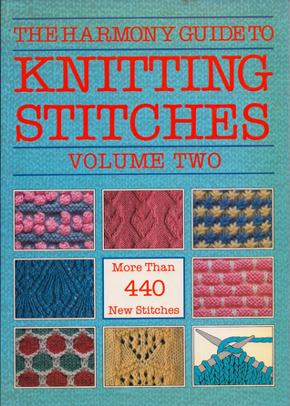 The Harmony Guide to Knitting Stitches, Volume Two (2) by Harmony Guides
