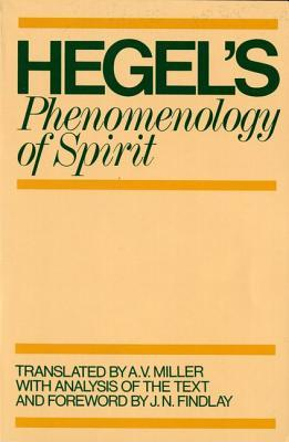 Phenomenology of Spirit by Georg Wilhelm Friedrich Hegel