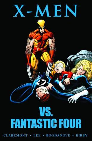 X-Men Vs. Fantastic Four by Chris Claremont