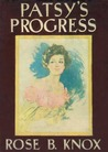 Patsy's Progress by Rose B. Knox