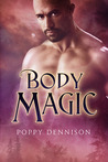 Body Magic (Triad, #2)