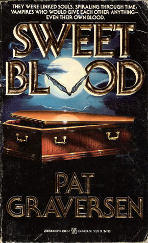 Sweet Blood by Pat Graversen