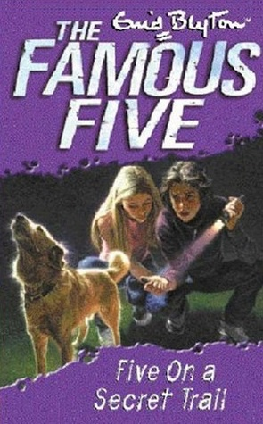 Five on a Secret Trail (Famous Five, #15)