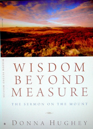Wisdom Beyond Measure by Donna Hughey
