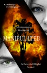 Manipulated (A Setenid Blight Novel)