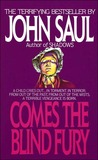 Comes the Blind Fury by John Saul