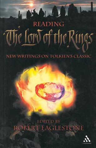 Reading The Lord of the Rings by Robert Eaglestone