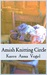 Amish Knitting Circle (Amish Knitting Circle #1-10)