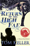 Return of the High Fae