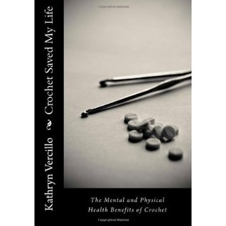 Crochet Saved My Life: The Mental and Physical Health Benefits of Crochet