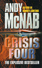 Crisis Four by Andy McNab