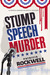 Stump Speech Murder: A Pamela Barnes Acoustic Mystery