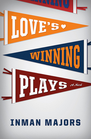 Love's Winning Plays by Inman Majors
