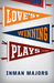 Love's Winning Plays  A Novel