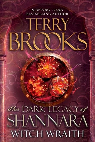 Witch Wraith (The Dark Legacy of Shannara #3) (REQ) - Terry Brooks