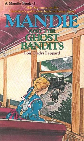 Mandie and the Ghost Bandits (Mandie, #3)