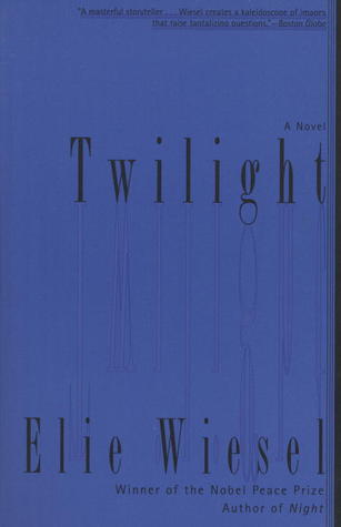 Twilight by Elie Wiesel